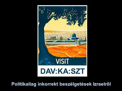 Davkaszt 7. – Izrael-kritika, anticionizmus és antiszemitizmus – 2021 junius 20.