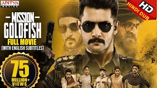 Mission GoldFish New Released Hindi Dubbed Movie 2020 | Aadi, Sasha Chettri, Nitya Na - Download this Video in MP3, M4A, WEBM, MP4, 3GP