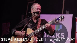 Steve Kilbey - Under the Milky Way (Live at 3RRR)