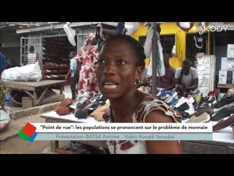 <a href='https://www.akody.com/cote-divoire/news/point-de-vue-le-probleme-de-monnaie-a-abidjan-309805'>&quot;Point de vue&quot; : le probl&egrave;me de monnaie &agrave; Abidjan</a>