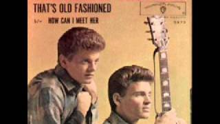THE EVERLY BROTHERS- That's old fashion (That's the way love should be)
