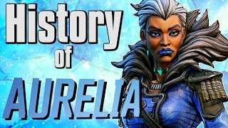 The History Of Aurelia The Baroness - Borderlands