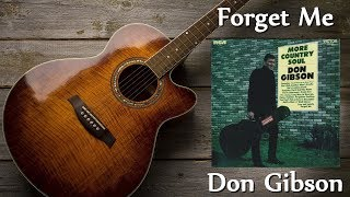 Don Gibson - Forget Me