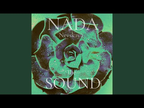 The Sound · Nada Nevskaya