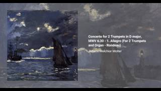 Concerto for 2 Trumpets in D major, MWV 6.30