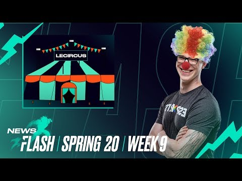 The Circus is in Town | #LEC Newsflash Week 9