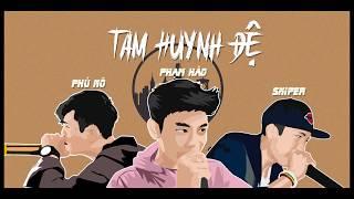 TAM HUYNH ĐỆ - DƯA HẤU x PHẠM HÀO x SNIPER [OFFICIAL MV] | RV Underground