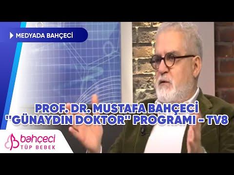 TV8 – Günaydın Doktor – Prof. Dr. Mustafa Bahçeci