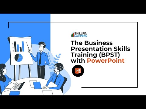 The Business Presentation Skills Training (BPST) with PowerPoint ...