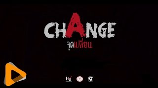 CHANGE  - Official Trailer [2015]
