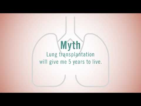 Myth #9: Lung Transplantation Will Give Me 5 Years To Live