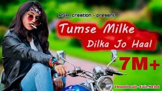 #Tumsemilkedilkahaljo #Latest  Tumse milke dil ka jo haal   cute love story video2020   RSA CREATION