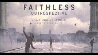 Faithless - Crazy English Summer (Deepstereo edit)