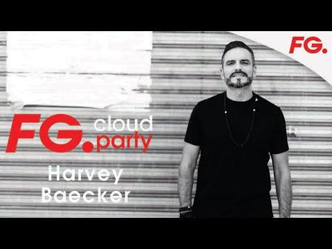 HARVEY BAECKER   FG CLOUD PARTY   LIVE DJ MIX   RADIO FG