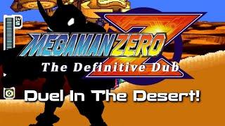 Mega Man Zero TDD S01E09: Duel In The Desert!