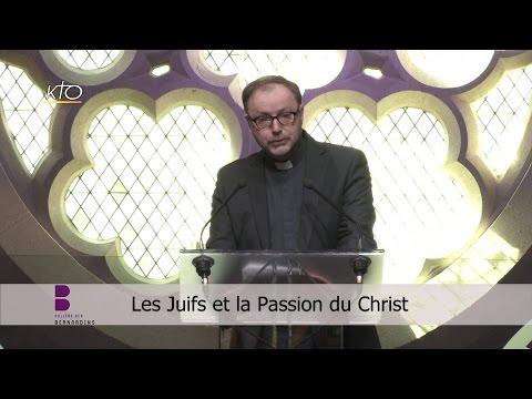Les Juifs et la Passion du Christ