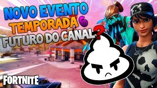 "NOVO EVENTO ""Cram Session"" Patch 6.0! Futuro do Canal? Fortnite Salve o Mundo"