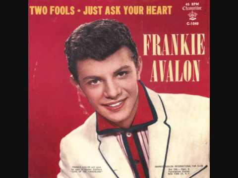 Just Ask Your Heart (Song) by Frankie Avalon