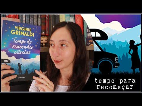 TEMPO DE REACENDER ESTRELAS de Virginie Grimaldi ?   Alegria Literária