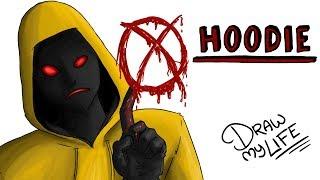 HOODIE   Draw My Life Creepypasta