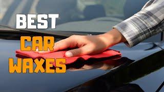 Best Car Wax in 2020 - Top 6 Car Wax Picks