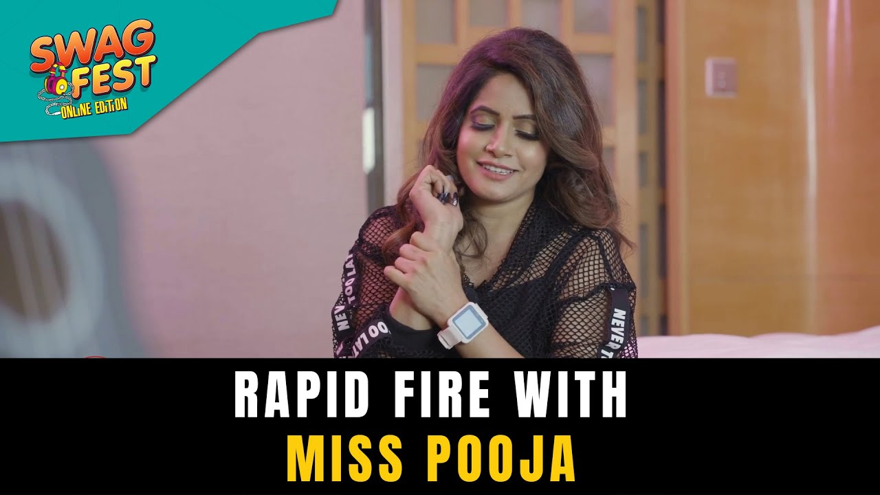 Rapid Fire with Miss Pooja | Swag Fest Online Edition