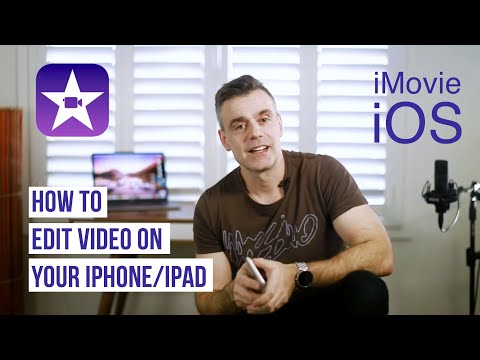 How to edit video on your iPhone or iPad with iMovie – Full Tutorial 2018