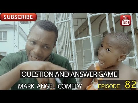 Mark Angel Comedy - Question and Answer Game [Starr. Emmanuella, Denilson Igwe & Mark Angel]