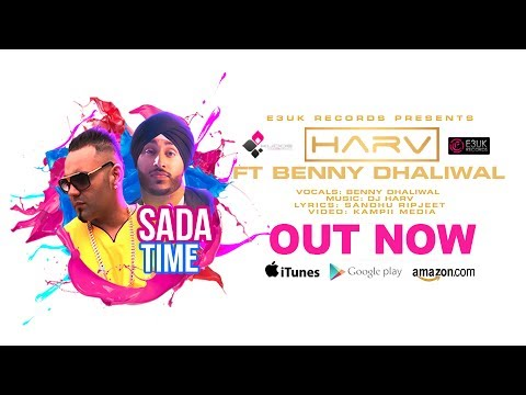 Sada Time Ft Dj Harv  Benny Dhaliwal
