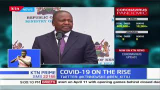 COVID 19: 9 more cases confirmed in Kenya,pushing total tally to 25
