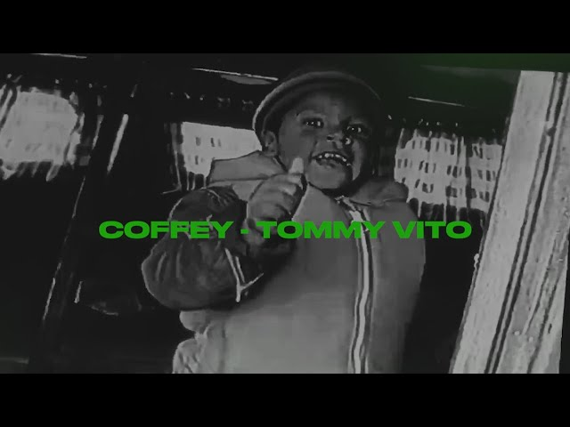 Tommy Vito – Coffey [LYRIKK VIDEO]