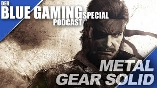 BLUEGAMING SPECIAL PODCAST: METAL GEAR SOLID 3 SNAKE EATER