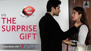 SIT | PKP | The Surprise Gift | E 18