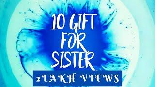 10 Gifts idea for sister | Raksha Bandhan gifts