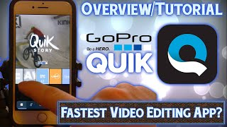"GoPro ""Quik"" App Overview/Tutorial - iPhone Video Editor"