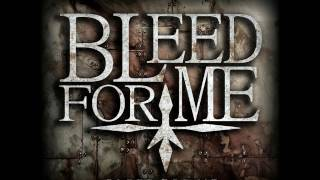 Bleed For Me - I Have Killed [HD]