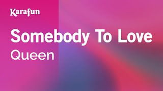 Karaoke Somebody To Love - Queen *