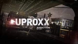 Shy Grey - Addiction - UPROXX ARTIST ON THE RISE