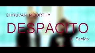 """DESPACITO"" ( Hindi Rap Mix Cover ) | Dhruvan Moorthy Ft. SeeMo | Justin Bieber"