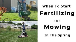 Spring Lawn Care Tips - When To Start Fertilizing and Mowing Your Lawn In The Spring