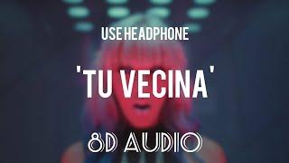 Maluma   Tu Vecina (8D Audio) || Ft. Ty Dolla $ing || Echo Sound