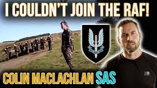 SAS Legend FAILS To Rejoin Special Air Service ... And RAF! | Colin Maclachlan Special Forces