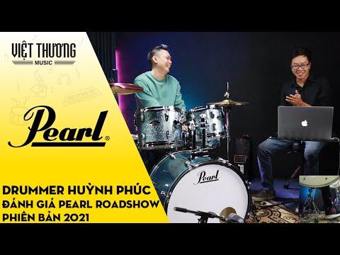 Drummer Huỳnh Phúc đánh giá bộ trống Pearl Roadshow phiên bản 2021