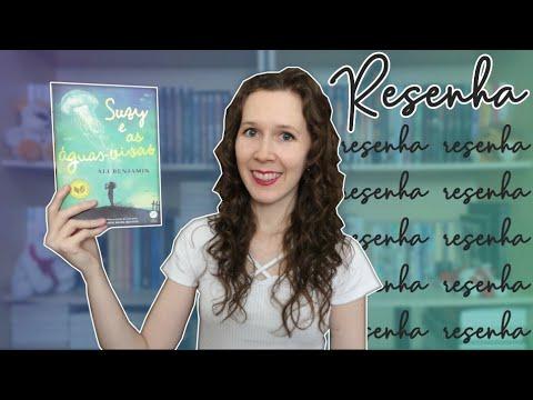 Resenha | Suzy e as águas-vivas | Leituras de Deni