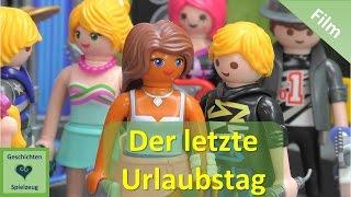 Playmobil Film Deutsch DER LETZTE URLAUBSTAG ♡ Playmobil Geschichten Mit Familie Miller