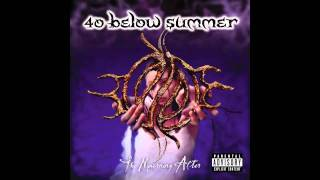 40 Below Summer - Can You Feel The End?