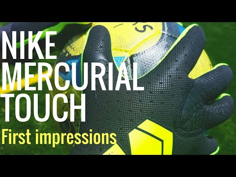 New Nike Mercurial Touch Elite Goalkeeper Gloves First Impressions