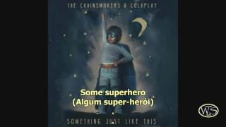 The Chainsmokers & Coldplay Something Just Like This   Legenda Inglês E Português