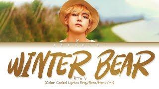 BTS V   Winter Bear (Color Coded Lyrics Eng)