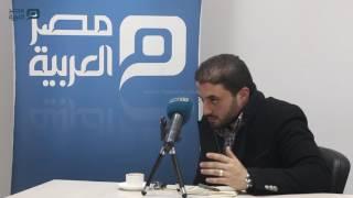 مصر العربية | ناجي كامل: الشعب لديه شعور أن البلد ليست ملكهم